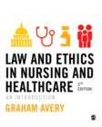 Law and Ethics in Nursing and Healthcare : An Introduction - Book