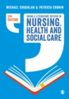 Doing a Literature Review in Nursing, Health and Social Care - Book