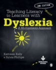 Teaching Literacy to Learners with Dyslexia : A Multi-sensory Approach - Book