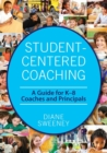 Student-Centered Coaching : A Guide for K-8  Coaches and Principals - Book
