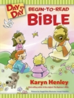 Day By Day Begin-To-Read Bible - Book