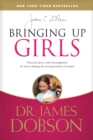 Bringing Up Girls - eBook