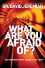 What Are You Afraid Of? - eBook