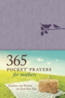 365 Pocket Prayers for Mothers - Book