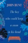 The Boy Who Could Keep a Swan in His Head - Book