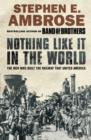Nothing Like It in the World : The Men Who Built the Railway That United America - Book