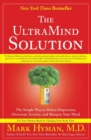 The UltraMind Solution : The Simple Way to Defeat Depression, Overcome Anxiety, and Sharpen Your Mind - Book