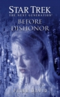 Star Trek: The Next Generation: Before Dishonor - eBook