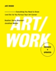 ART/WORK : Everything You Need to Know (and Do) As You Pursue Your Art Career - eBook