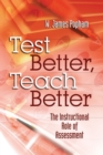 Test Better, Teach Better : The Instructional Role of Assessment - eBook