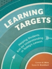 Learning Targets : Helping Students Aim for Understanding in Today's Lesson - eBook