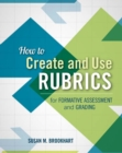 How to Create and Use Rubrics for Formative Assessment and Grading - eBook