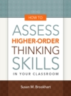 How to Assess Higher-Order Thinking Skills in Your Classroom - eBook
