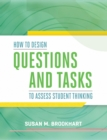 How to Design Questions and Tasks to Assess Student Thinking - eBook