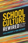 School Culture Rewired : How to Define, Assess, and Transform It - eBook