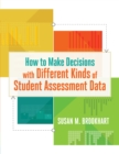 How to Make Decisions with Different Kinds of Student Assessment Data - eBook