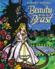 Beauty & the Beast : A Pop-up Book of the Classic Fairy Tale - Book