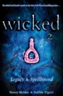 Wicked 2 : Legacy & Spellbound - eBook