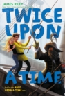 Twice Upon a Time - eBook