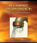 Plumbing Technology : Design and Installation - Book