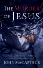 The Murder of Jesus - eBook
