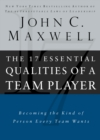 The 17 Essential Qualities of a Team Player : Becoming the Kind of Person Every Team Wants - eBook