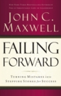 Failing Forward : Turning Mistakes into Stepping Stones for Success - eBook