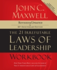 The 21 Irrefutable Laws of Leadership Workbook : Revised and Updated - Book