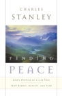 Finding Peace : God's Promise of a Life Free from Regret, Anxiety, and Fear - eBook