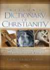 Nelson's Dictionary of Christianity : The Authoritative Resource on the Christian World - eBook
