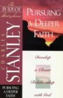 The In Touch Study Series : Pursuing a Deeper Faith - eBook