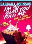 I'm So Glad You Told Me - eBook