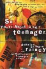 So You're About to Be a Teenager : Godly Advice for Preteens on Friends, Love, Sex, Faith, and Other Life Issues - eBook