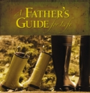 A Father's Guide for Life - eBook