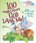 100 Ways to Know God Loves Me, 100 Songs to Love Him Back - eBook