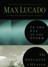 Lucado 2in1 (In the Eye of the Storm and   Applause of Heaven) - eBook