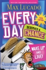 Every Day Deserves a Chance - Teen Edition : Wake Up and Live! - eBook