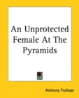 An Unprotected Female At The Pyramids - Book