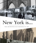 New York Is... - Book