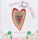 In My Heart : A Book of Feelings - Book