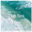 The Life and Love of the Sea - Book