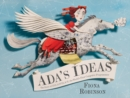 Ada's Ideas : The Story of Ada Lovelace, the World's First Computer Programmer - Book