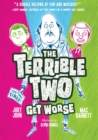Terrible Two Get Worse (UK edition), The - Book