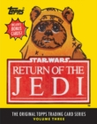 Star Wars: Return of the Jedi : The Original Topps Trading Card Series, Volume Three - Book