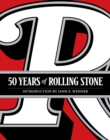 "Rolling Stone: 50 Years : ""The Culture, Politics, and Music that Shaped Our Era"" - Book"