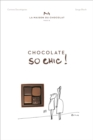 Chocolat So Chic!: The Secret Notebook of 40 Chocolate Lovers - Book