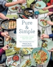 Pure & Simple:A Natural Food Way of Life : A Natural Food Way of Life - Book