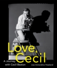 Love, Cecil : A Journey with Cecil Beaton - Book