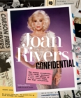 Joan Rivers Confidential : The Unseen Scrapbooks, Joke Cards, Personal Files, and Photos of a Very Funny Woman Who Kept Everything - Book