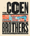 Coen Brothers, The:This Book Really Ties the Films Together : This Book Really Ties the Films Together - Book